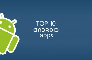 Gotta get 'em all! – Top 10 Android apps