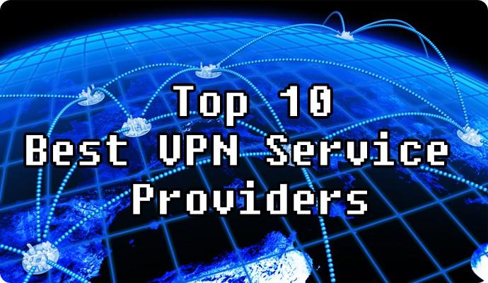 top 10 best vpn service providers