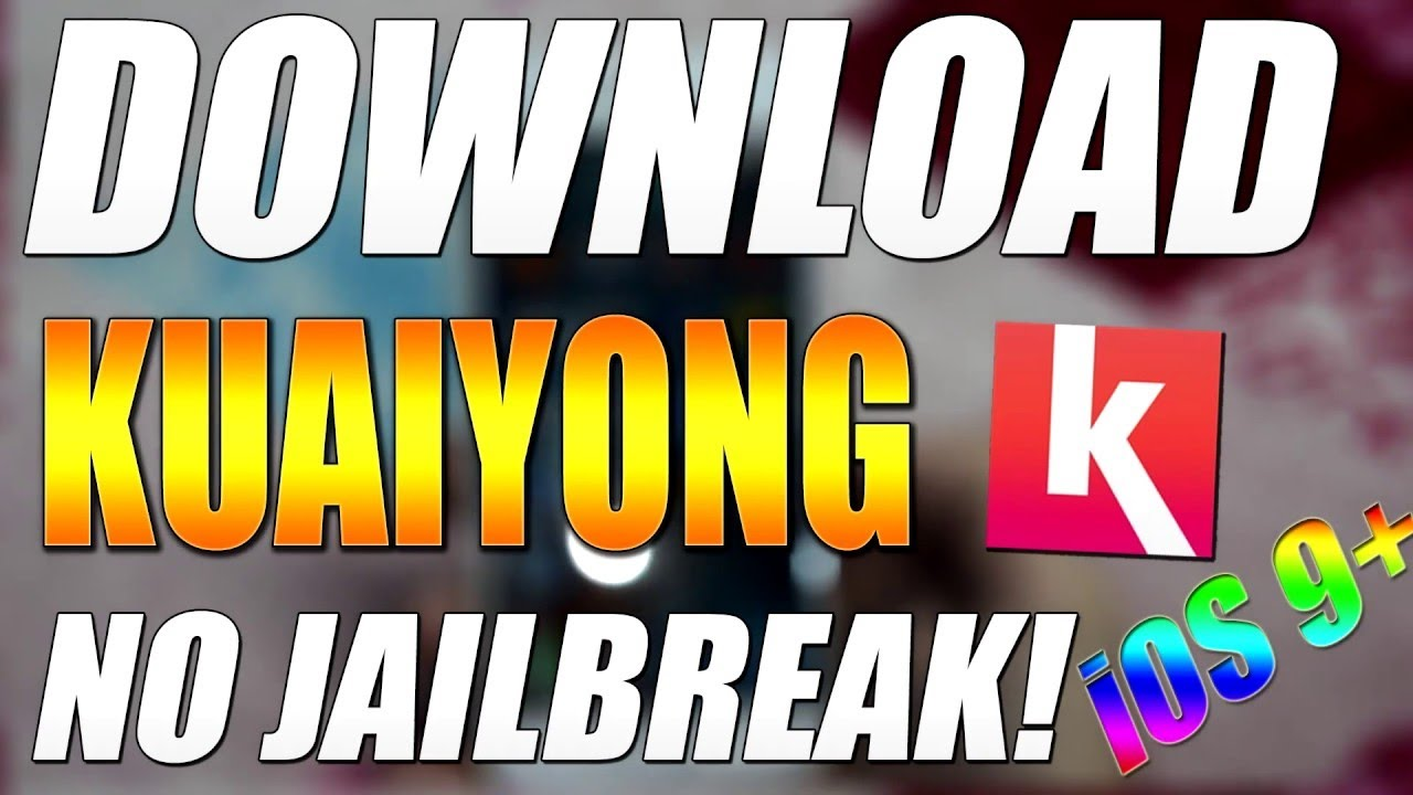 Kuaiyong App Download For iOS 11 And 10 On iPhone iPad Without Jailbreak