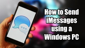 How to Use iMessages on Windows with WinMessage
