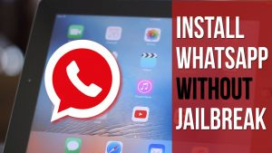 How to Install WhatsApp on iPad on iOS 10 (No Jailbreak)
