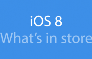 iOS 8: What's in store