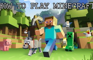 How to play Minecraft – The Beginner's Guide