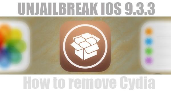 Remove Cydia iOS 9.3.3 Jailbreak