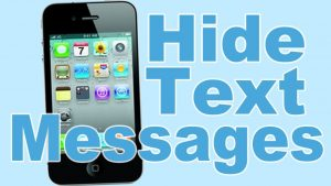 Hide Text Messages on iPhone to Keep Private Conversations